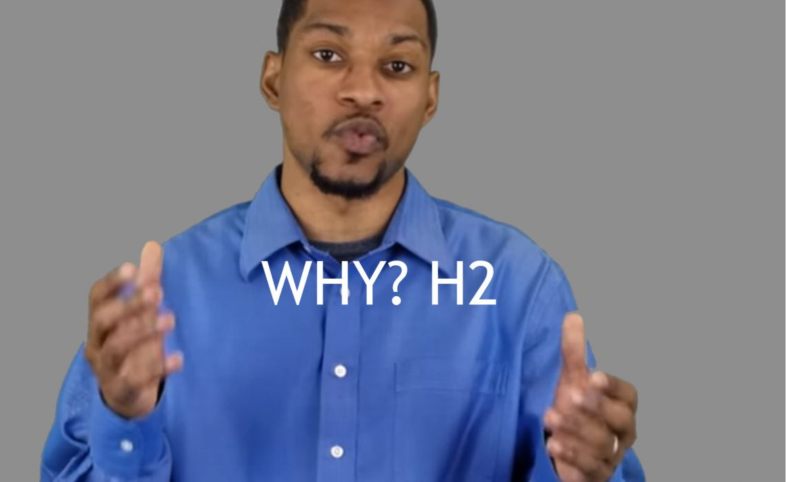 3 reasons for h2